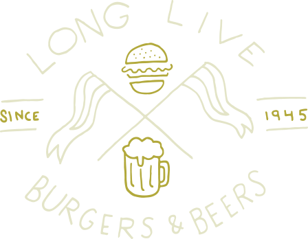 Long Live Burgers & Beers