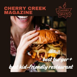 Soaking it all in with this latest Reader's Pick win from @CherryCreekMag! BEST BURGER BEST KID-FRIENDLY RESTAURANT Thank you, Denver! Ready to celebrate this weekend? . . #cherrycreek #cherrycreeknorth #cherrycreekmagazine #cherrycricket #readerspick #denverburgers #denverlove #burgerlove #bestburger #303food #denverfoodscene